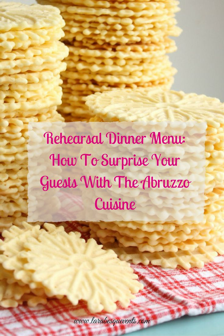 You #rehearsal #dinner #menu can be great with the delicious recipes of the #Abruzzo cuisine!
