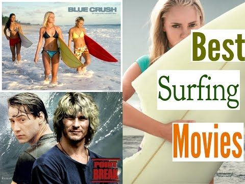 Best Surfing Movies to Watch - YouTube