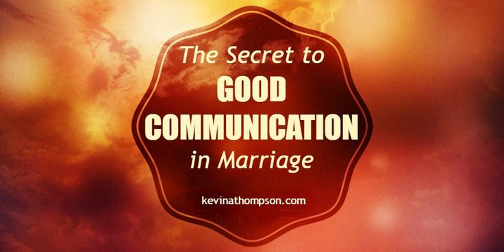 The Secret to Good Communication in Marriage #communication #marriage #kevinathompson