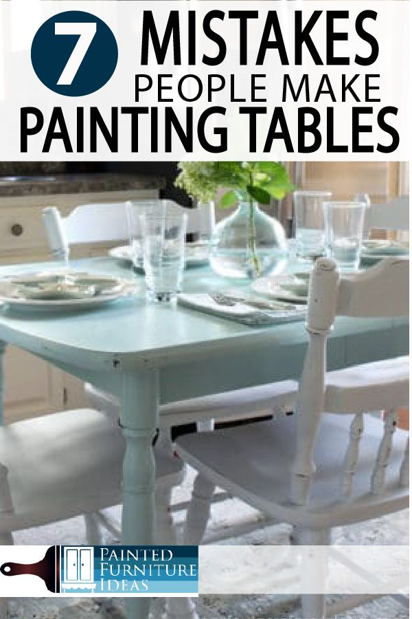 7 Common Mistakes Made Painting Kitchen Tables Painted Furniture