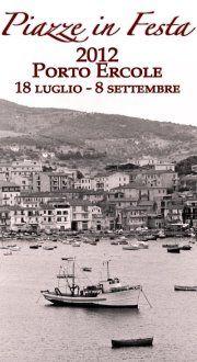 Piazze in festa, Porto Ercole, #maremma, #tuscany, #italy