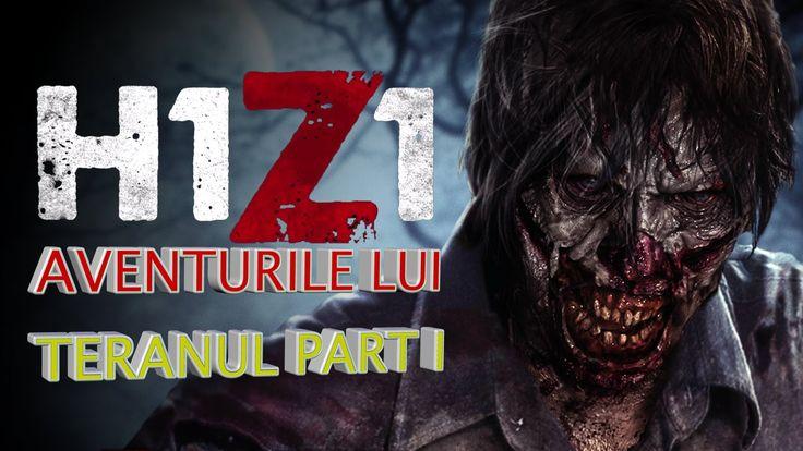 H1Z1 #1 IN ROMANA AVENTURILE LUI TERANUL