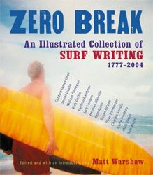 223 best surf books images on pinterest surf surfing and surfs zero break an illustrated collection of surf writing 1777 2004 fandeluxe Gallery