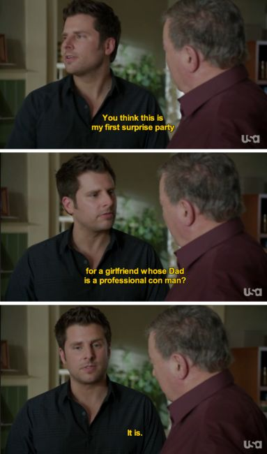 You think this is my first surprise party... for a girlfriend whose Dad is a professional con man? It is. Shawn and Frank #Psych