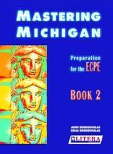 Mastering Michigan: Preperation for the ECPE 2: Student's BookBook 2