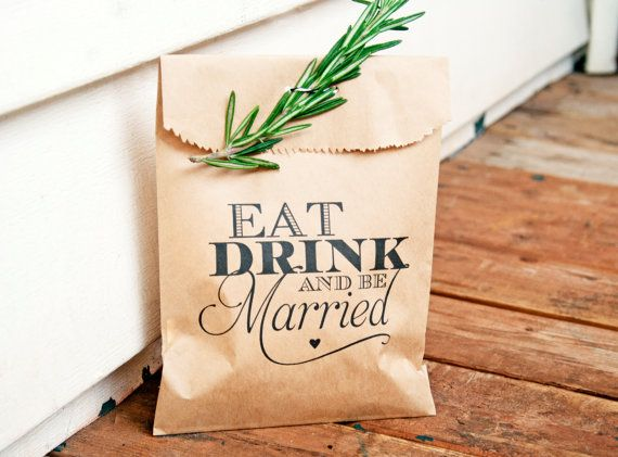 Be Married  Wedding Favor Bag  Eat Drink and Be Married  by mavora