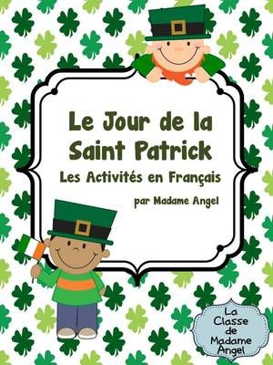 Saint Patricks Day Literacy Activities in French from LaClassedeMadameAngel on TeachersNotebook.com (21 pages)