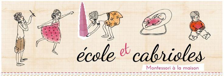 Ecole et Cabrioles, une école  Montessori à la maison