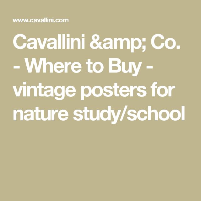 Cavallini & Co. - Where to Buy - vintage posters for nature study/school