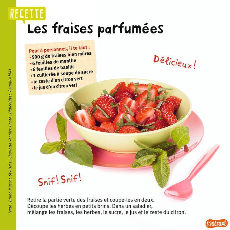 La recette des fraises parfumées à la menthe, au basilic et au citron vert. (Extrait du magazine Astrapi n°841, pour les enfants de 7 à 11 ans).