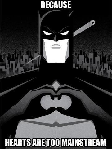830003fdcfb ... because I'll scream if I see another bimbo making that heart thing with  their hands. | Funny Stuff | Gotham batman, Im batman, Batman