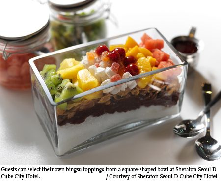 Bingsu: Ice flakes with various toppings, which is a dessert favorite in Korea during the summer season.