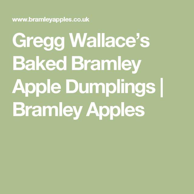Gregg Wallace's Baked Bramley Apple Dumplings   Bramley Apples