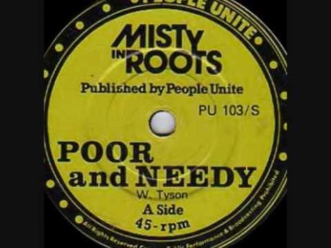 Misty In Roots - Poor & Needy 12'
