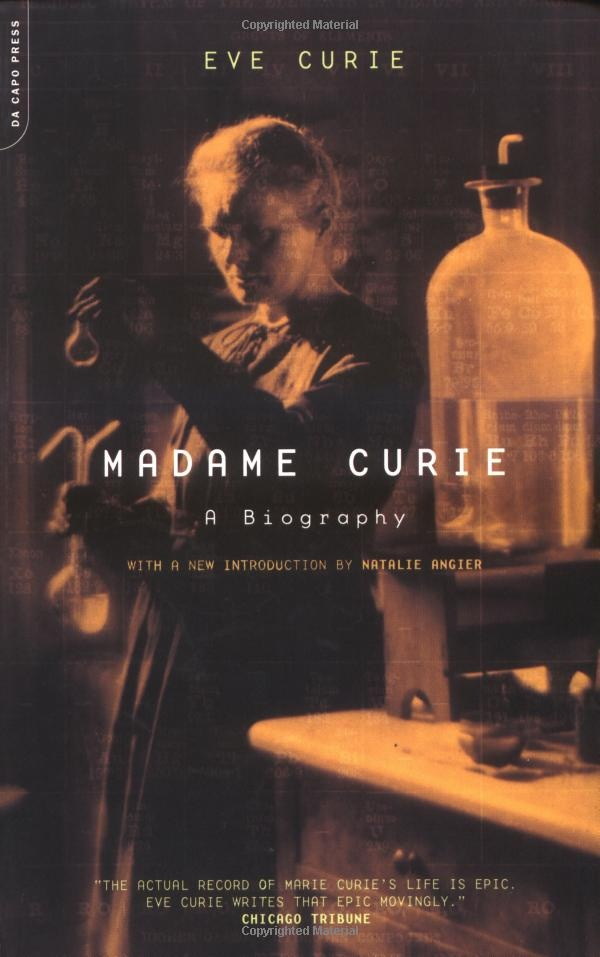Madame Curie - A biography on Marie Curie by Eve Curie