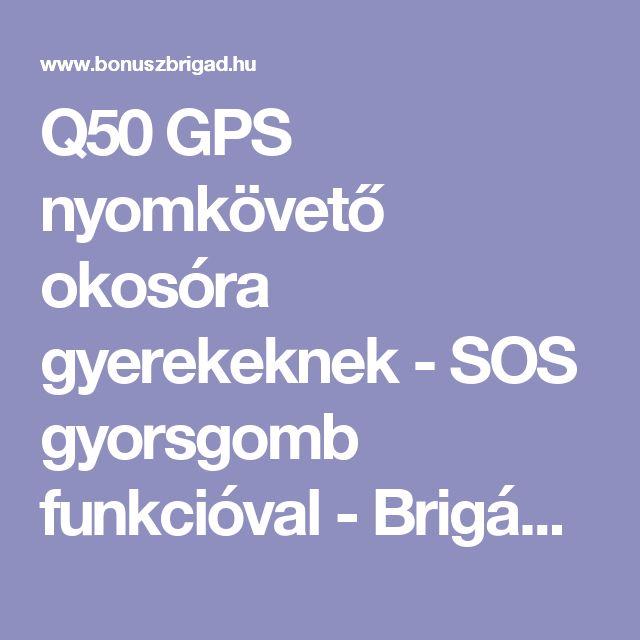 Q50 GPS nyomkövető okosóra gyerekeknek - SOS gyorsgomb funkcióval - Brigád Pláza
