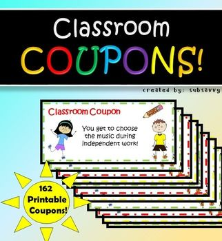 Classroom Coupons162 Printable Classroom Coupons 25 different types of classroom coupon rewards! Blanks included to write your own rewards.-easy to print and keep in a binder with plastic protective sleeves!Classroom Coupons include:Homework Pass Classroom CouponSit with a buddy Classroom CouponEat in class for the day Pass Classroom CouponWear slippers in class (bring along with shoes) Classroom CouponChoose Music during independent work Classroom CouponFree Computer time Classroom…
