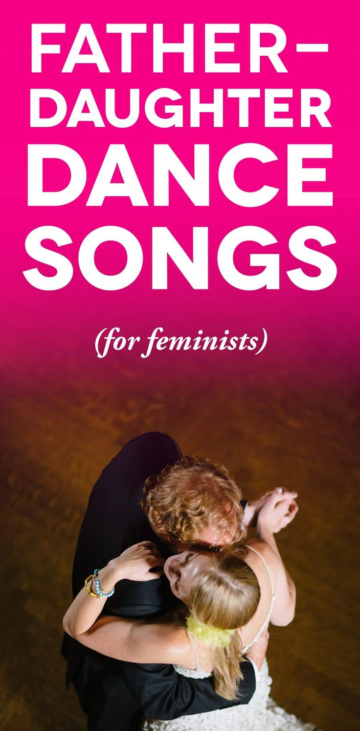 Father Daughter Dance Songs For Feminists