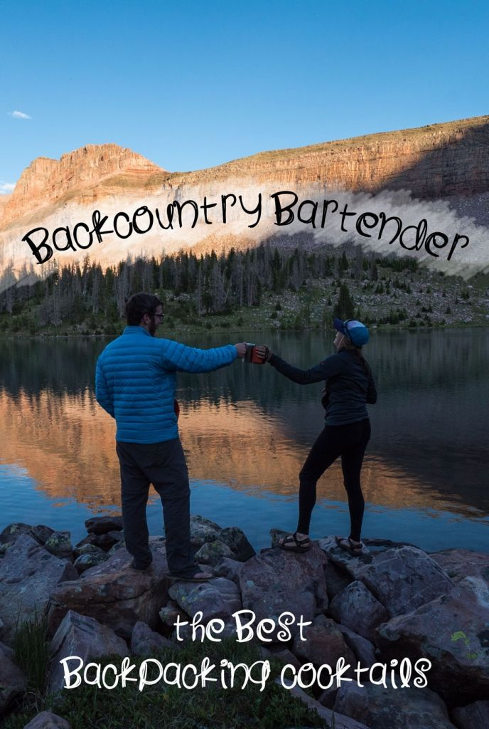 Backcountry Bartender: 3 Delicious and Easy Backpacking Cocktail Recipes