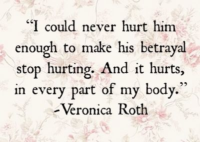 I could never hurt him enough to make his betrayal stop hurting. And it hurts, in every part of my body. &&<3