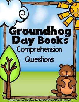 Comprehension Questions-AR Numbers-Book Levels for 11 Groundhog books!! Also includes writing pages, cause and effect and fact and opinion activitiesTitles Include:Groundhog Day   By: Betsy Lewin   Substitute Groundhog   By: Pat Miller   Go to Sleep, Groundhog!
