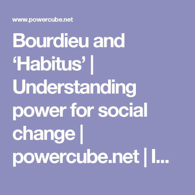 discuss bourdieus concept of habitus According to bourdieu, habitus comprises a set of dispositions acquired through one's inculcation into any social milieu habitus marks the site of a socially inscribed subjectivity: a space that defines a person's sense of place in the world a space that influences a person's sense of value in the fields or.