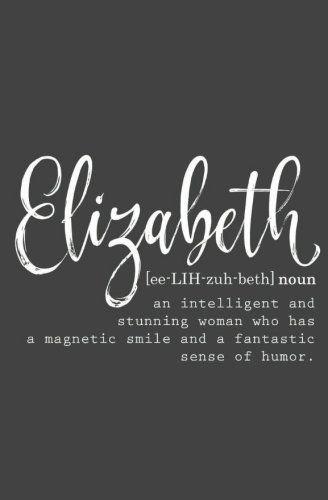 "Personalized ""Elizabeth"" Journal Notebook for Women - Blank Journal - Elizabeth Name Gifts - Elizabeth name meaning - Inspirational Journals for Journaling - Journal for women - Best Friend Gift"