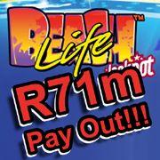 Beach Life progressive jackpot slots pays out over R71 million