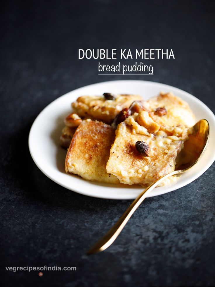 Double ka Meetha Recipe - Easy and Delicious Bread Pudding Recipe made with Sweetened Condensed Milk.