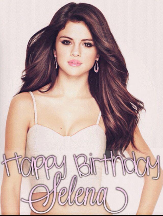 22 Temmuz Canım Selenamın Doğum Günü Happy birthday Selena Gomez (July 22, 1992)