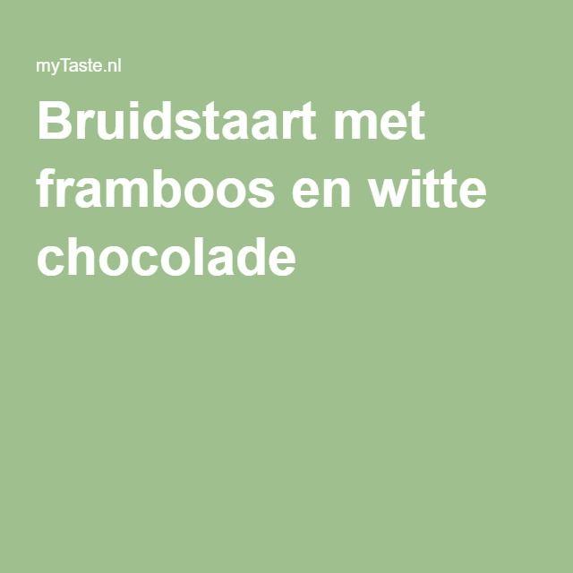 Bruidstaart met framboos en witte chocolade