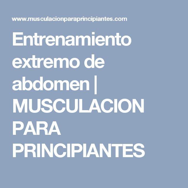 Entrenamiento extremo de abdomen | MUSCULACION PARA PRINCIPIANTES