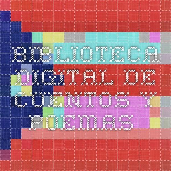 Biblioteca digital de cuentos y poemas.