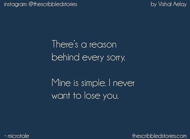 """The Reason for all my """"sorry love"""""""