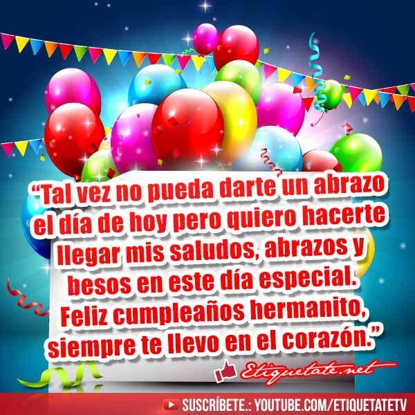 Imágenes con Frases para Felicitar a nuestro hermano en el dia de su cumpleaños VER EN http
