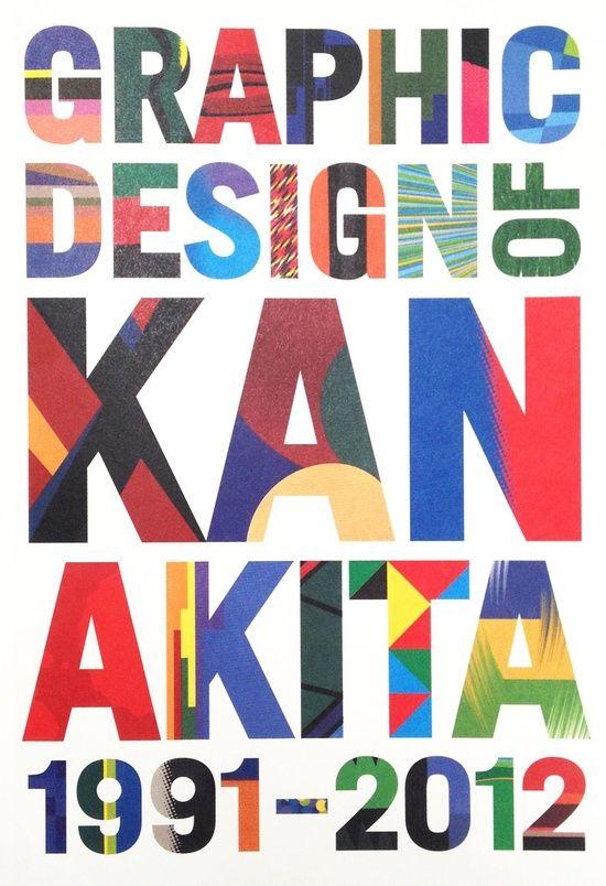 Graphic Design of  KAN AKITA 1991-2012