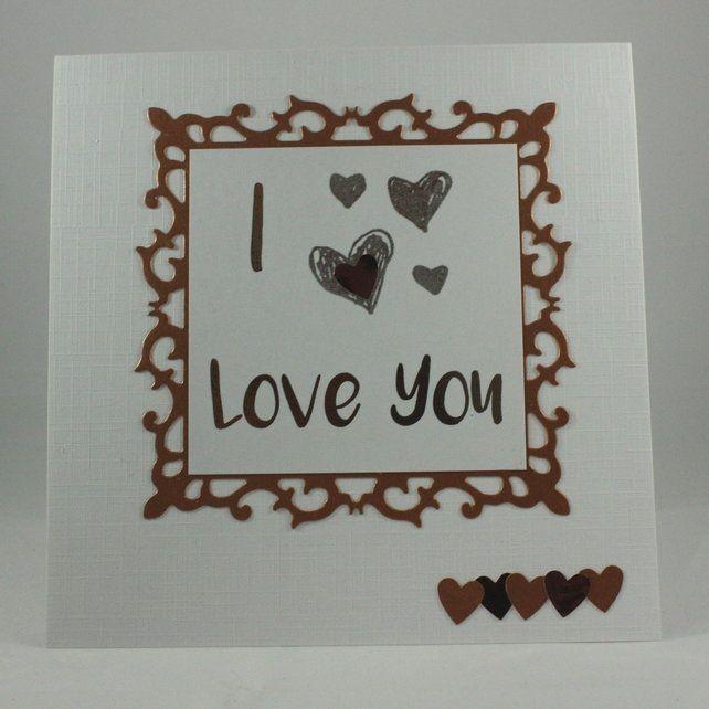 I love you Valentine's Day card £2.00