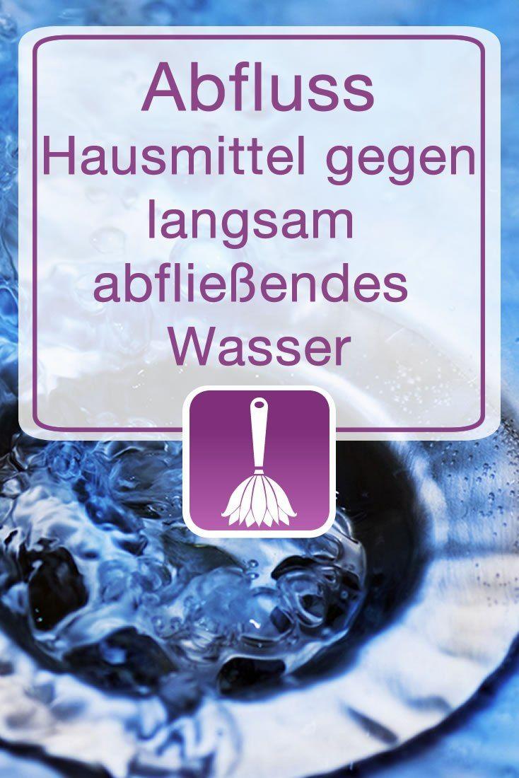 Abfluss Hausmittel Gegen Langsam Abfliessendes Wasser