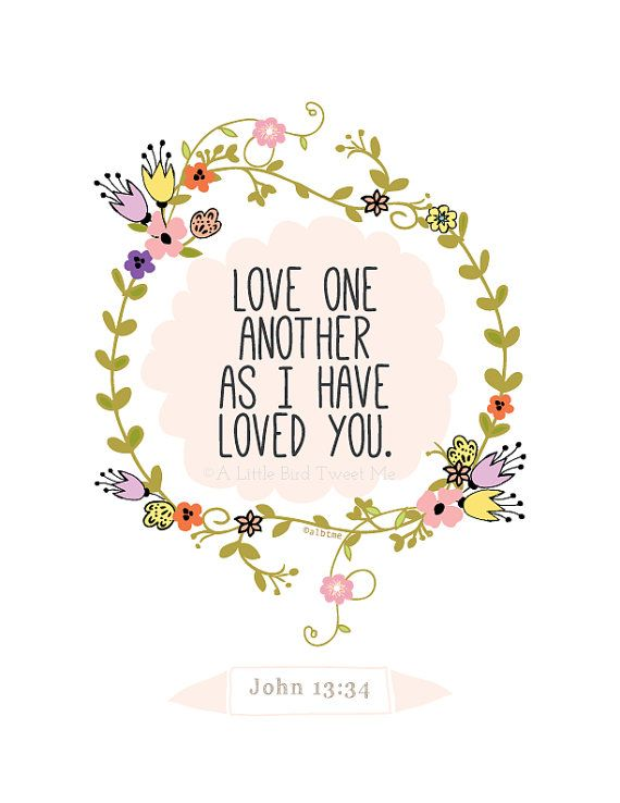 Scripture Art Print. Love One Another Print. by aLittleBirdTweetme, $7.00
