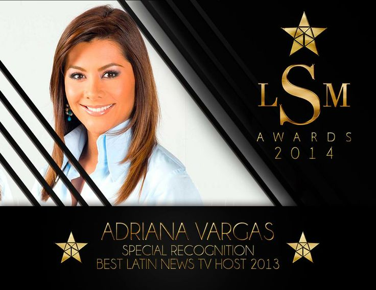 Adriana Vargas - Special Recognition Best Latin News TV Host 2013