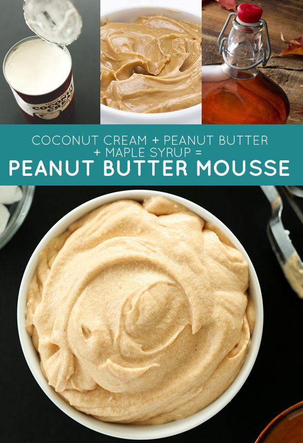 Creme de coco + manteiga de amendoim + maple syrup = musse de manteig de amendoim | 33 receitas geniais de apenas três ingredientes
