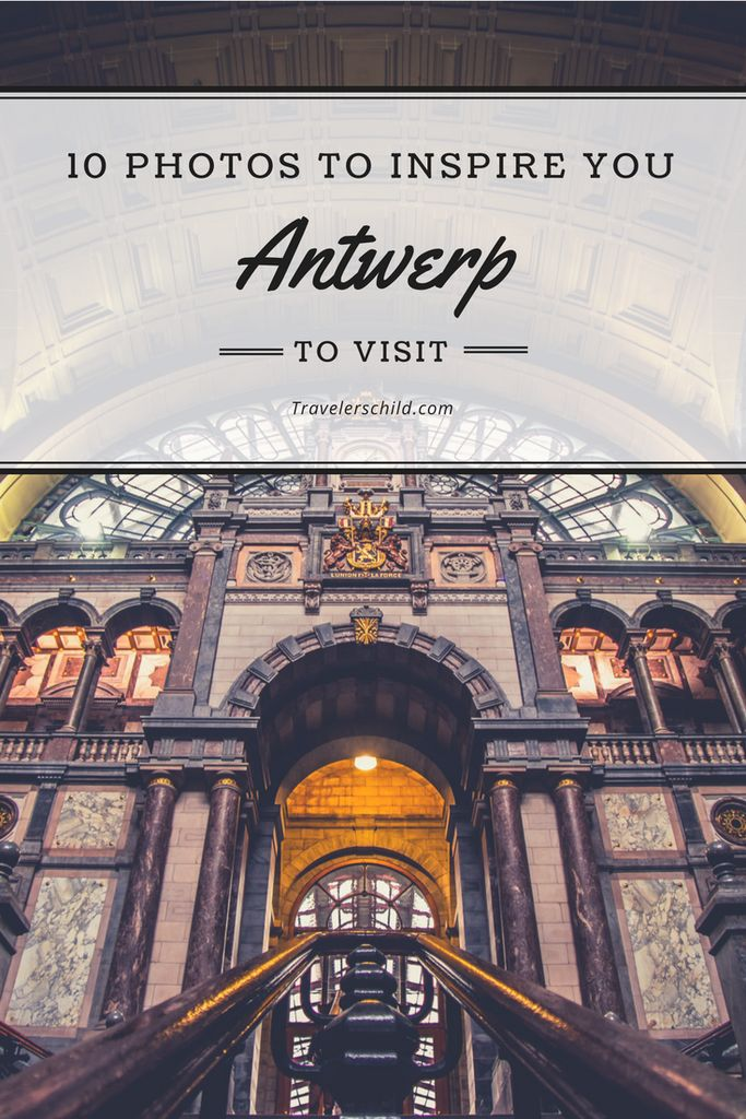 10 Photos to Inspire You to Visit Antwerp in Belgium