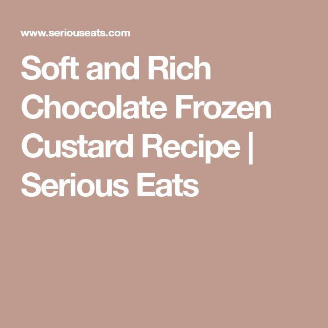 Soft and Rich Chocolate Frozen Custard Recipe | Serious Eats
