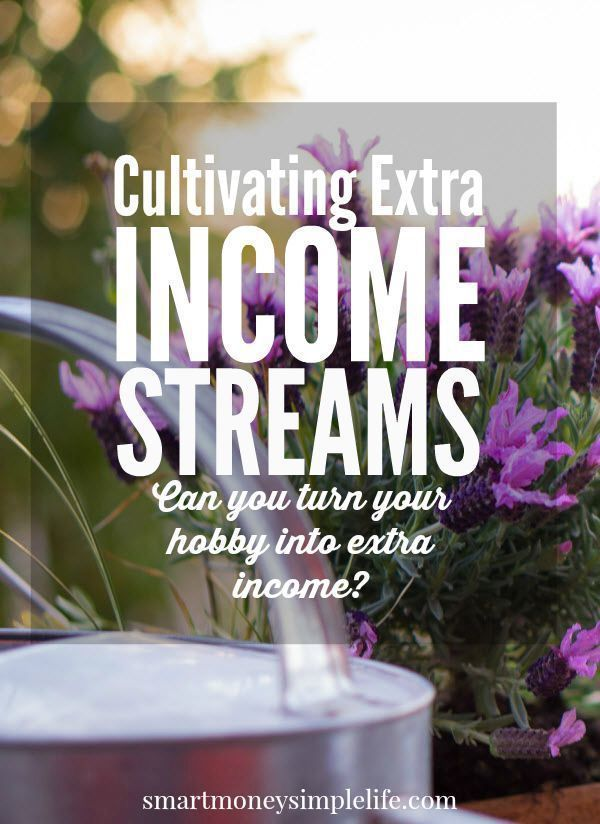 Cultivating Extra Income Streams | One of the foundation tasks of building resilience into your finances is to cultivate multiple streams of income. There are many ways of creating additional income streams. It can be as complicated as creating a website or selling online, as simple as taking on a second job or, as I've discovered, putting your green thumb to profitable use. #SideHustle #Gardening #TurnHobbyToProfit - Smart Money, Simple Life