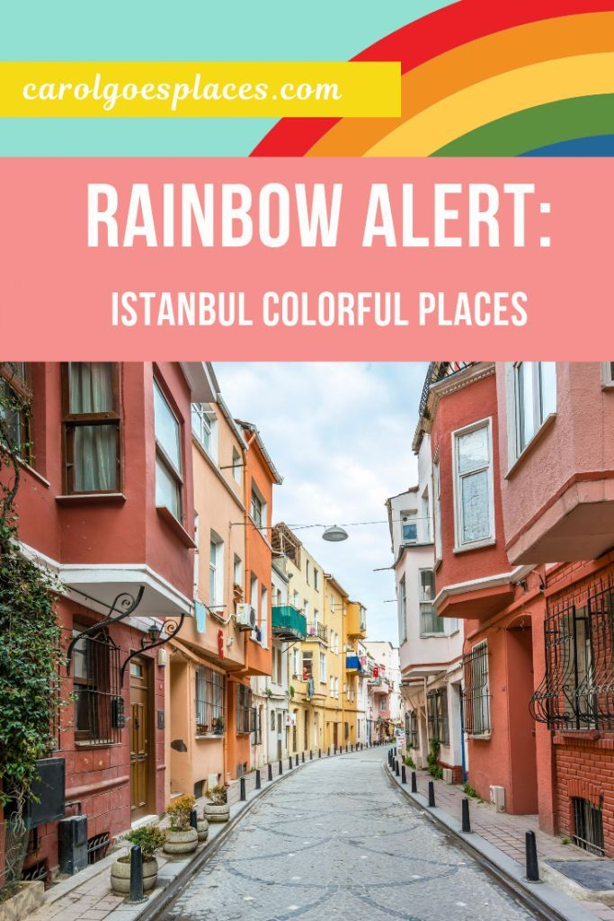 The Most Colorful Places in Istanbul – Rainbow Goa…