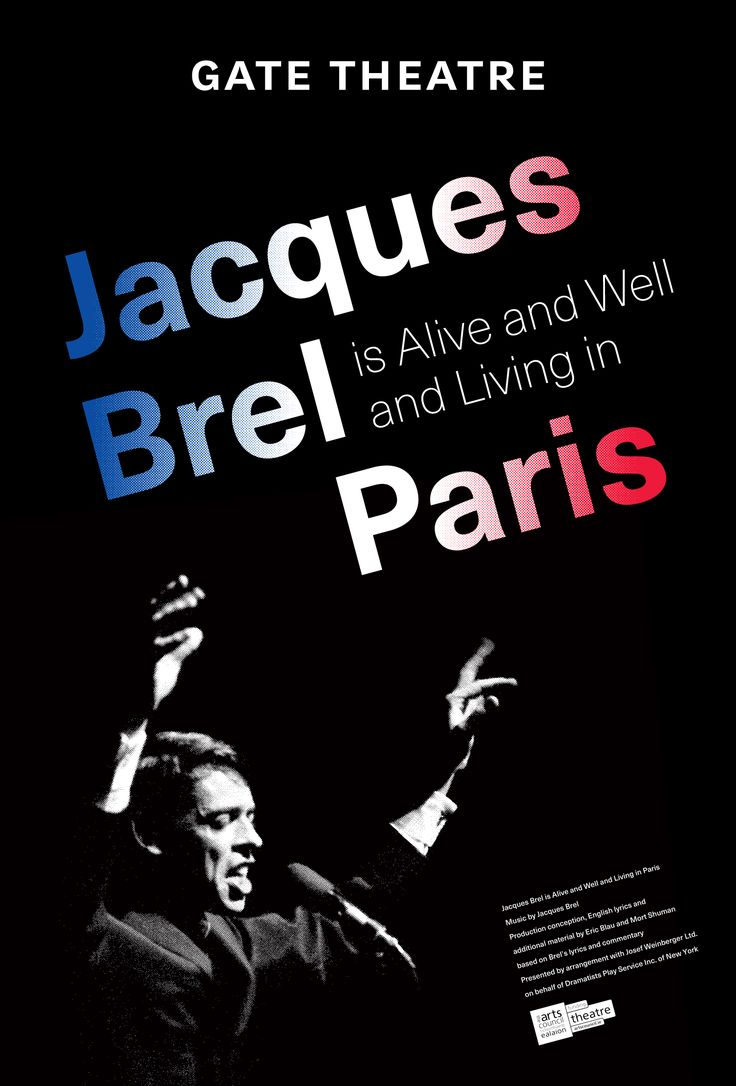 Jacques Brel is Alive and Well and Living in Paris.  Previews from 26th January Opening Nights 1st Febuary