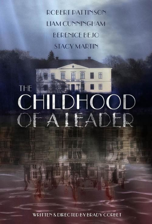 The Childhood of a Leader Full Movie Online Streaming 2015 check out here : http://movieplayer.website/hd/?v=2815902 The Childhood of a Leader Full Movie Online Streaming 2015  Actor : Robert Pattinson, Liam Cunningham, Stacy Martin, Bérénice Bejo 84n9un+4p4n