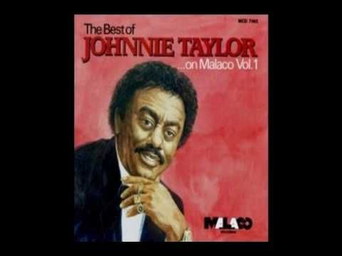 Johnnie Taylor - Everything's out in the open. - YouTube