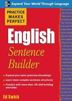 Practice makes perfect english sentence builder(bbs}