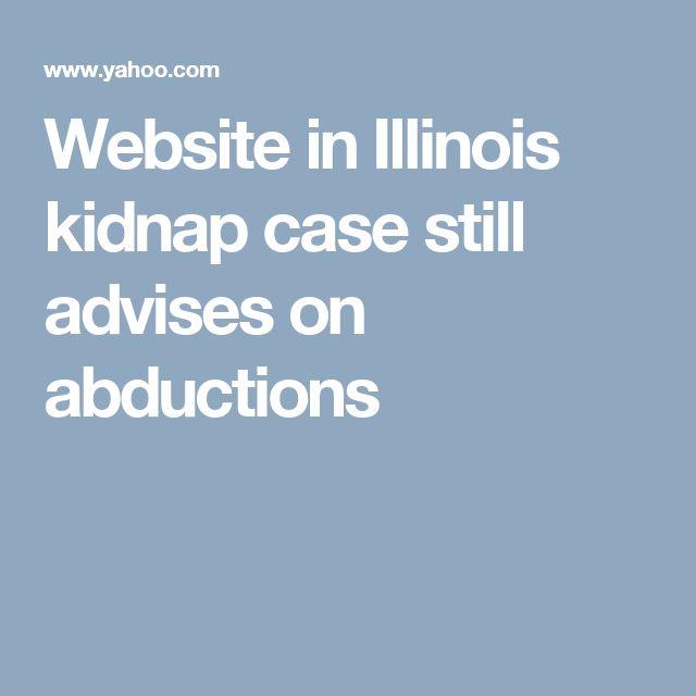 Website in Illinois kidnap case still advises on abductions